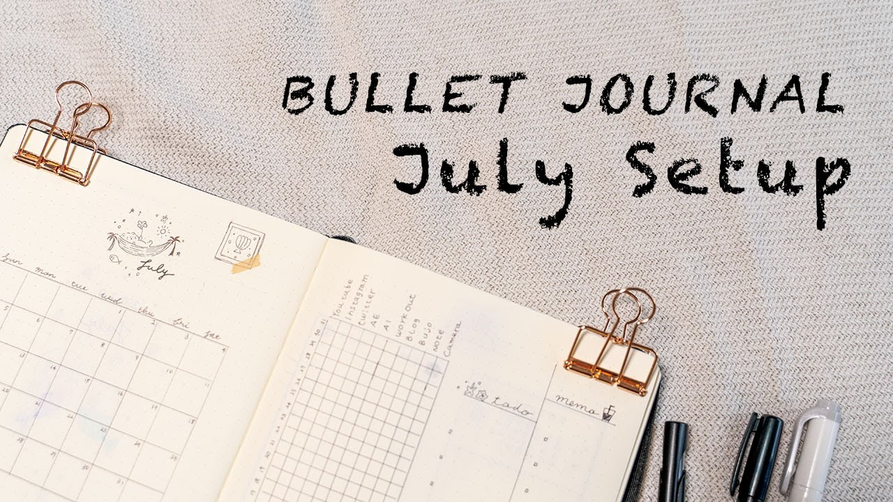 バレットジャーナル7月のセットアップ/JULY 2020 Bullet Journal Setup
