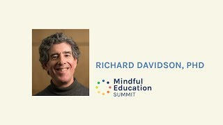 Richard Davidson, PhD - The Science of Mindfulness