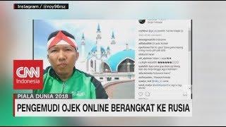 Driver Online Ini Menabung Tiga Tahun Demi Nonton Piala Dunia di Rusia