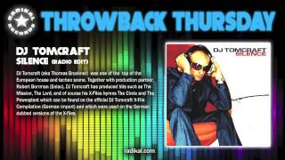 DJ Tomcraft - Silence (Radio Edit) RADIKAL THROWBACK THURSDAY