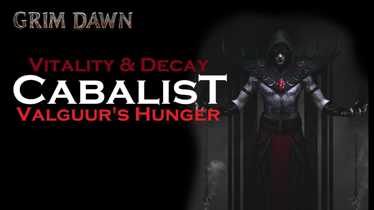 Vitality Cabalist Valguur's Hunger Guide (Necromancer + Occultist) [Grim  Dawn] [Update 2]