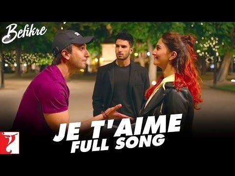 Je Taime  Full Song  Befikre  Ranveer Singh  Vaani Kapoor  Vishal Dadlani  Sunidhi Chauhan