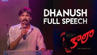 Dhanush Speech at Kaala (Telugu) Pre Release Event | Rajinikanth | Pa Ranjith | Dhanush