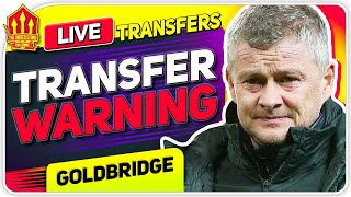 Solskjaer's Transfer Warning! Man Utd News Now