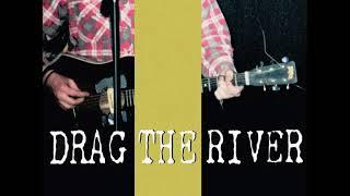 Drag the River - Medicine