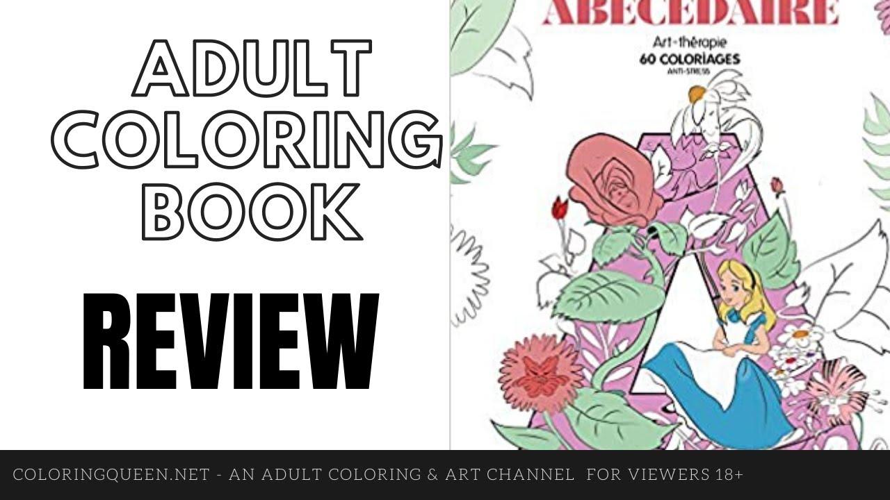 Disney Abécédaire: 28 Coloriages Anti-Stress Coloring Book Review