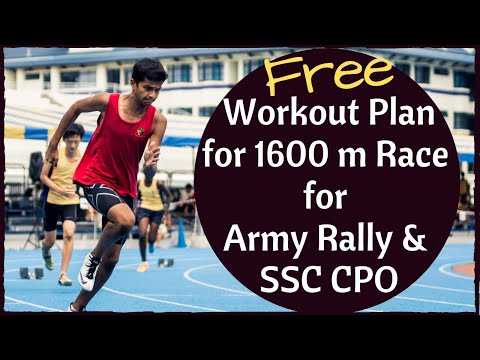 FREE! Workout Plans For 1600 m Race For Army Rally & SSC CPO