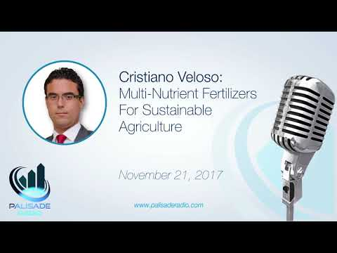 Cristiano Veloso: Multi-Nutrient Fertilizers For Sustainable Agriculture