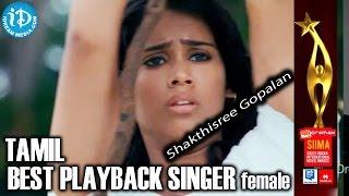 Siima 2014 Tamil Best Playback Singer Female Shakthisree Gopalan  Nenjukulle Song  Kadal
