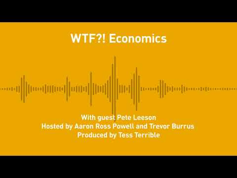 Free Thoughts Ep. 233; WTF?! Economics (with Peter T.  Leeson)