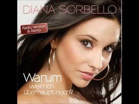 Diana Sorbello - Warum (wein' ich überhaupt noch)? - Radio Edit Hörprobe