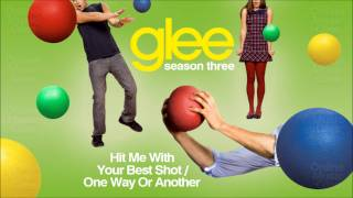 Hit me with your best shot / One way or another - Glee [HD Full Studio]