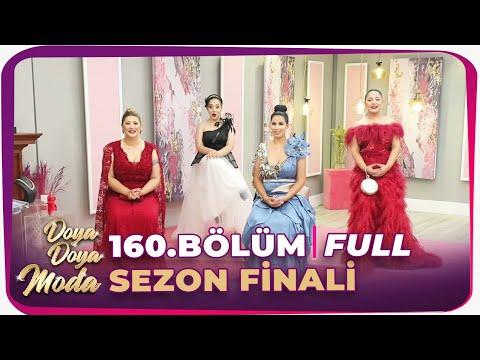 Doya Doya Moda 160.Bölüm Sezon Finali   3 Temmuz 2020