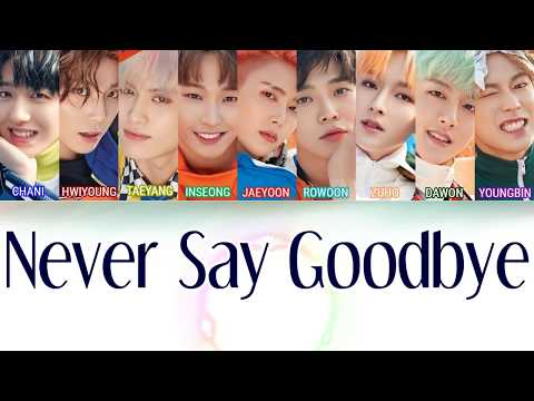 SF9 (에스에프나인) - Never Say Goodbye [LYRICS]