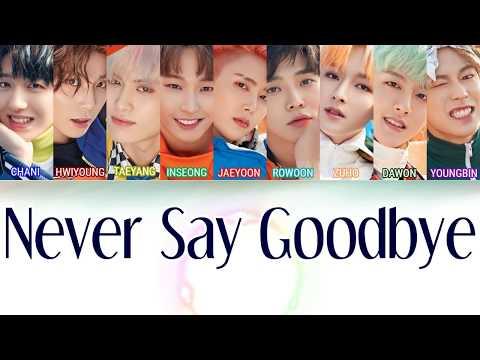 SF9 (에스에프나인) - Never Say Goodbye [LYRICS]