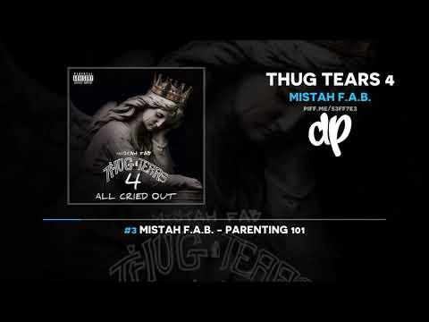 Mistah F.A.B. - Thug Tears 4 (FULL MIXTAPE) Mp3