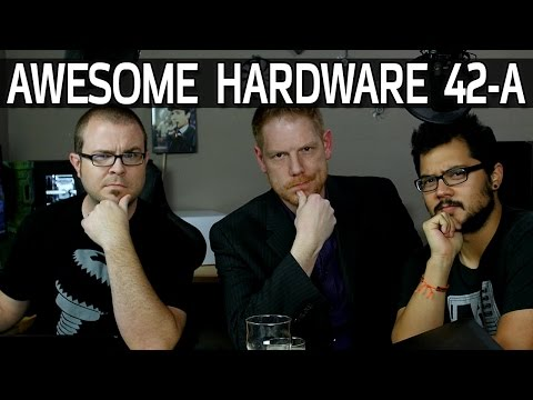 Awesome Hardware 42-A: Fractal Josh is Here, Hide Your Kids, Hide Your Wife