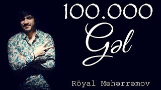Royal Meherremov - Gel (2018 Trap)