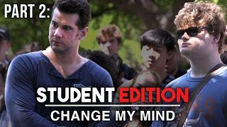 THE STUDENTS DEBATE! (Part 2) | Change My Mind