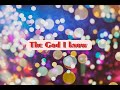 THE GOD I KNOW  by   City Harvest Church