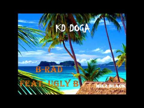 KD DOGA - B-Rad feat. Ugly B
