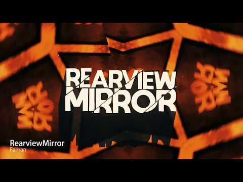 Farhan  Rearview Mirror   Video
