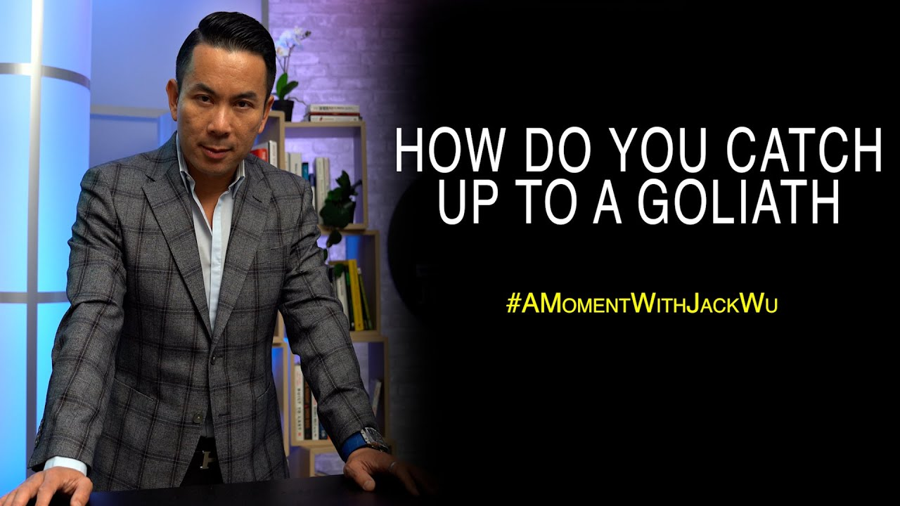 How Do You Catch Up To A Goliath | A Moment With Jack Wu