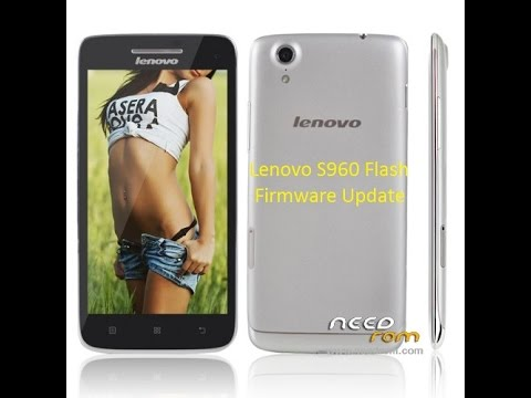 How To Flash Lenovo S960 1000% Done By Smart Phone Help
