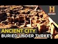 Amazing Buried City in Turkey Built During 12,000 B.C. | Ancient Aliens