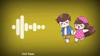 Teri Naar Ringtone // 30 sec Ringtone // AM Creation // Teri Naar Song Ringtone