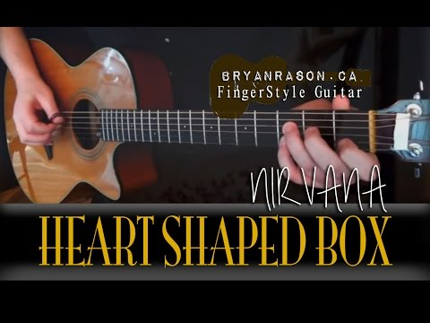(Nirvana) Heart Shaped Box - Bryan Rason - Percussive Acoustic Guitar