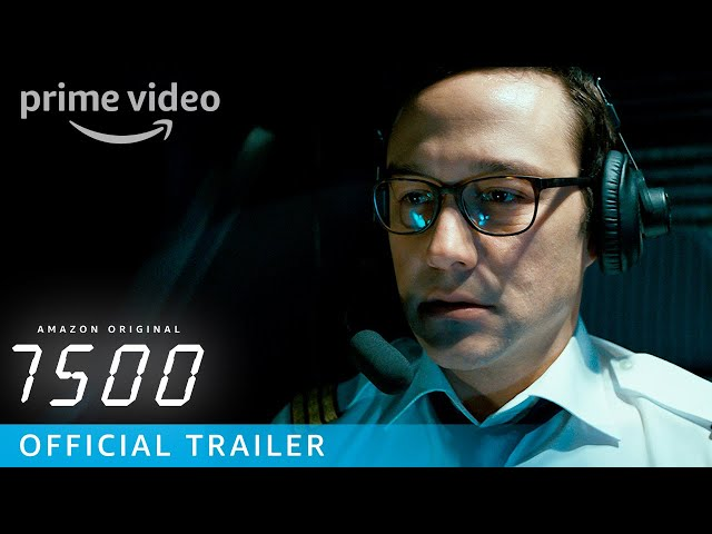 7500 - Official Trailer | Prime Video
