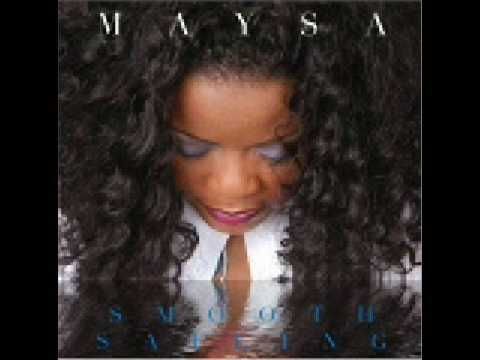 Maysa - Right Here Right Now