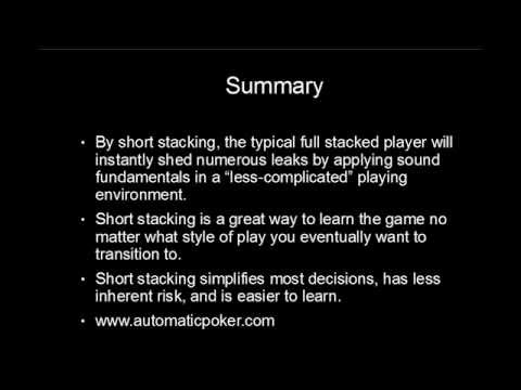 Learning Poker By Short Stacking
