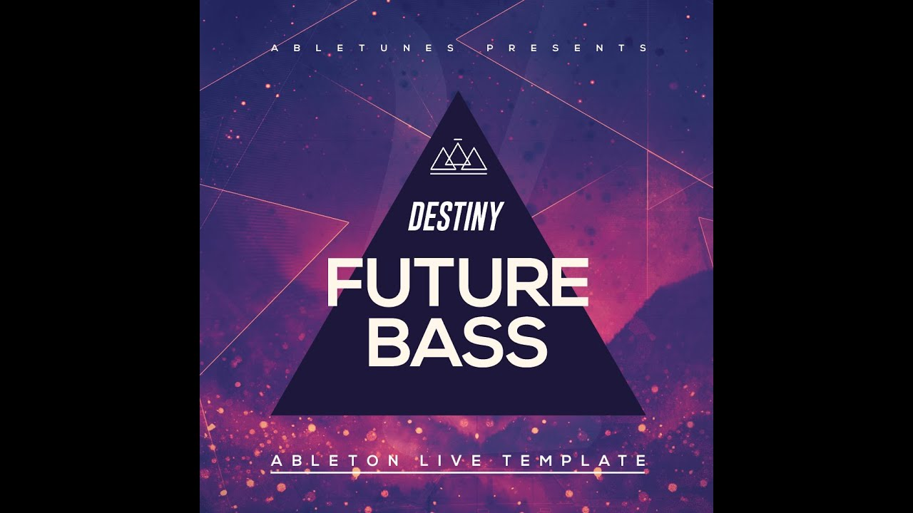 future bass ableton live template destiny by abletunes youtube. Black Bedroom Furniture Sets. Home Design Ideas