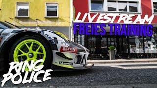 FREIES TRAINING | Livestream 24h-Rennen Nürburgring - RING POLICE