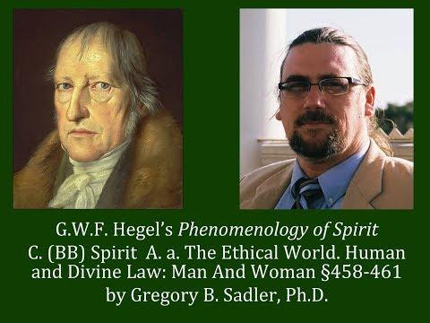 Half Hour Hegel: Phenomenology of Spirit (Spirit - Human and Divine Law, sec. 458-461)