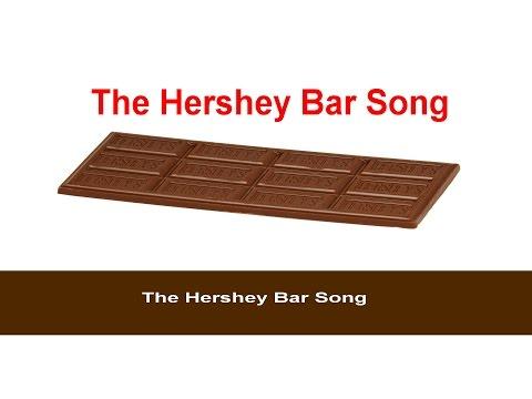 Hershey Bar Song HD