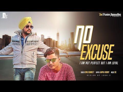 No Excuse - King Ishmeet feat. Aapka Bobby | D18 Studios | New Punjabi Love Songs 2018