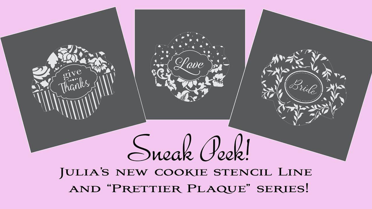 SNEAK PEEK: Julia's New Cookie Stencil Line
