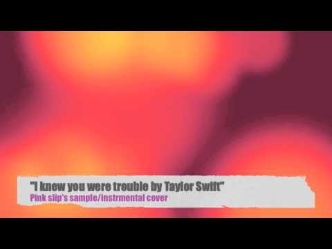 (Taylor Swift) I Knew You Were Trouble - Define Unusual (Sample/Instrumental Cover)