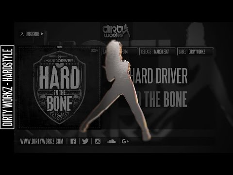 Hard Driver - To The Bone (Official HQ Preview)