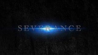 Severance (Short Film)