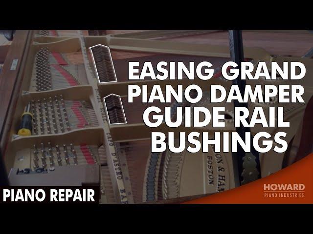 Grand Piano Damper Guide Rail Bushing Easer