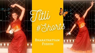 Titli   Chennai Express   Bharatanatyam Fusion Dance #Shorts by Dhruvi Shah