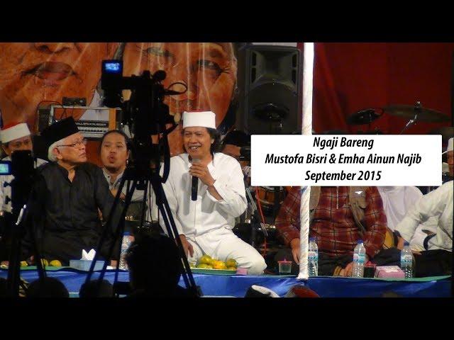 [LIVE-HD] Tanya Jawab Cak Nun dan Gus Mus FULL - TAFAKUR ZAMAN AKHIR 2015