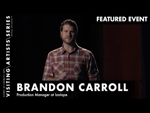 Focus On: Izotope with Brandon Carroll