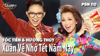 Tóc Tiên & Hương Thủy - Xuân Về Nhớ Tết Năm Nay (Hoài Linh) PBN 110