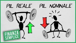PIL Reale VS PIL Nominale - Economia Semplice