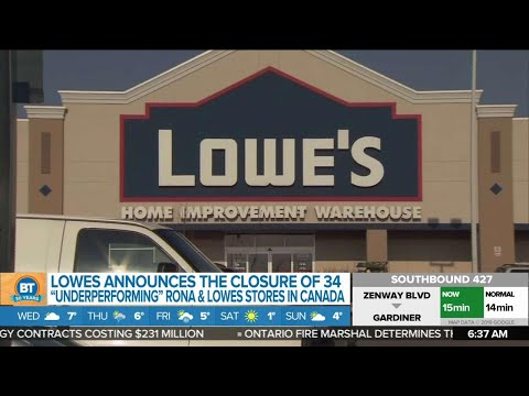 Business Report: Lowe's To Close 34 Stores In Canada Early Next Year